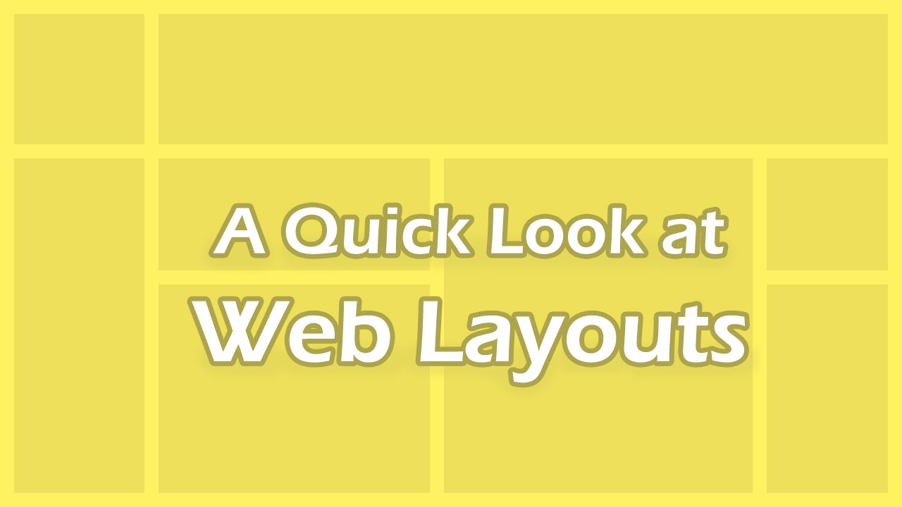 Quick Look at Web Layouts