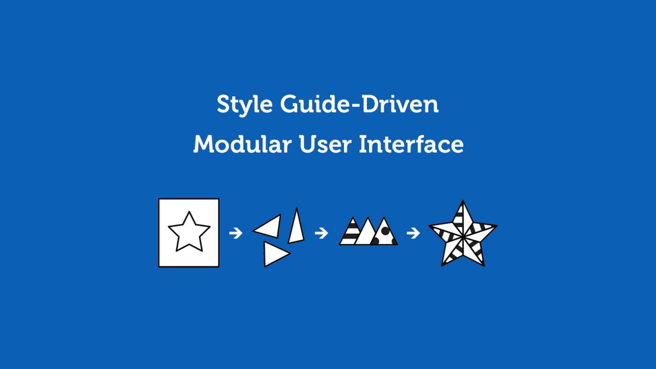 Style Guide-Driven Modular UI