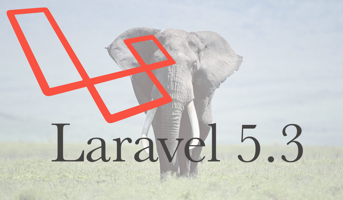 What We Know So Far About Laravel 5.3