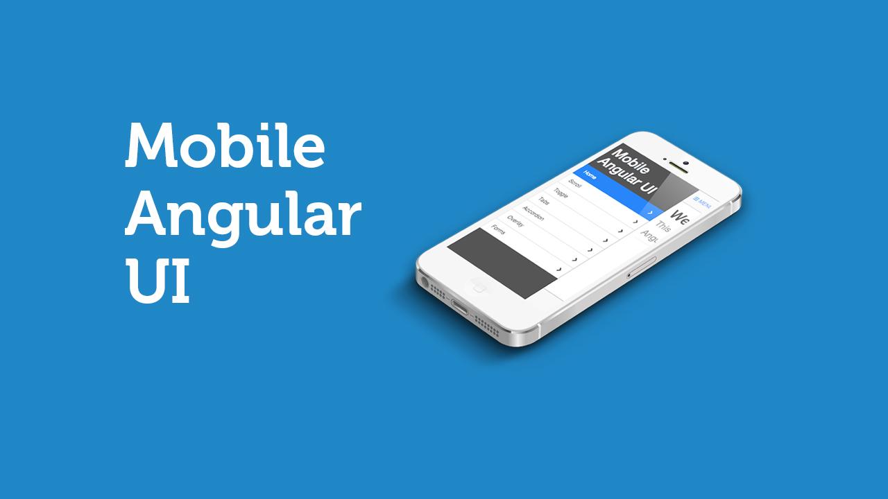 Mobile User Interface for Angular.js