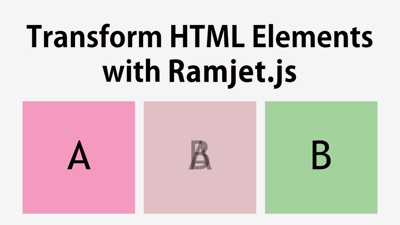 Transform HTML Elements with Ramjet.js