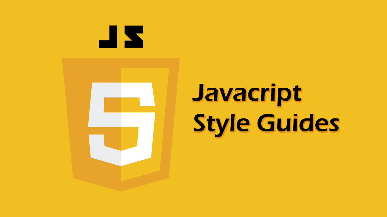 JavaScript Style Guides